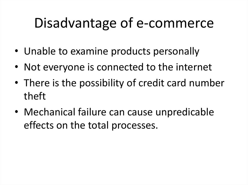 Disadvantage of e-commerce