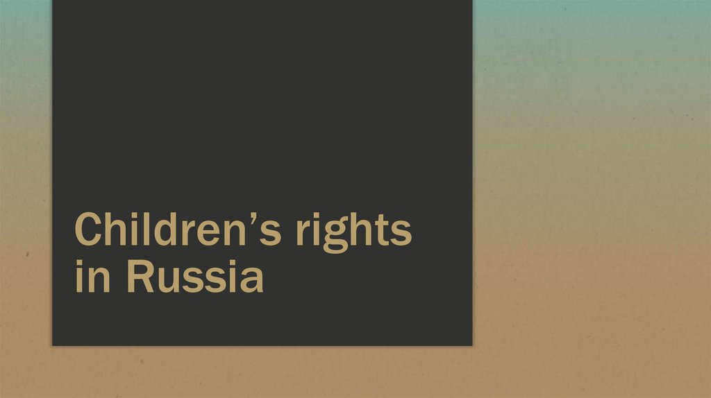 Children's rights in Russia