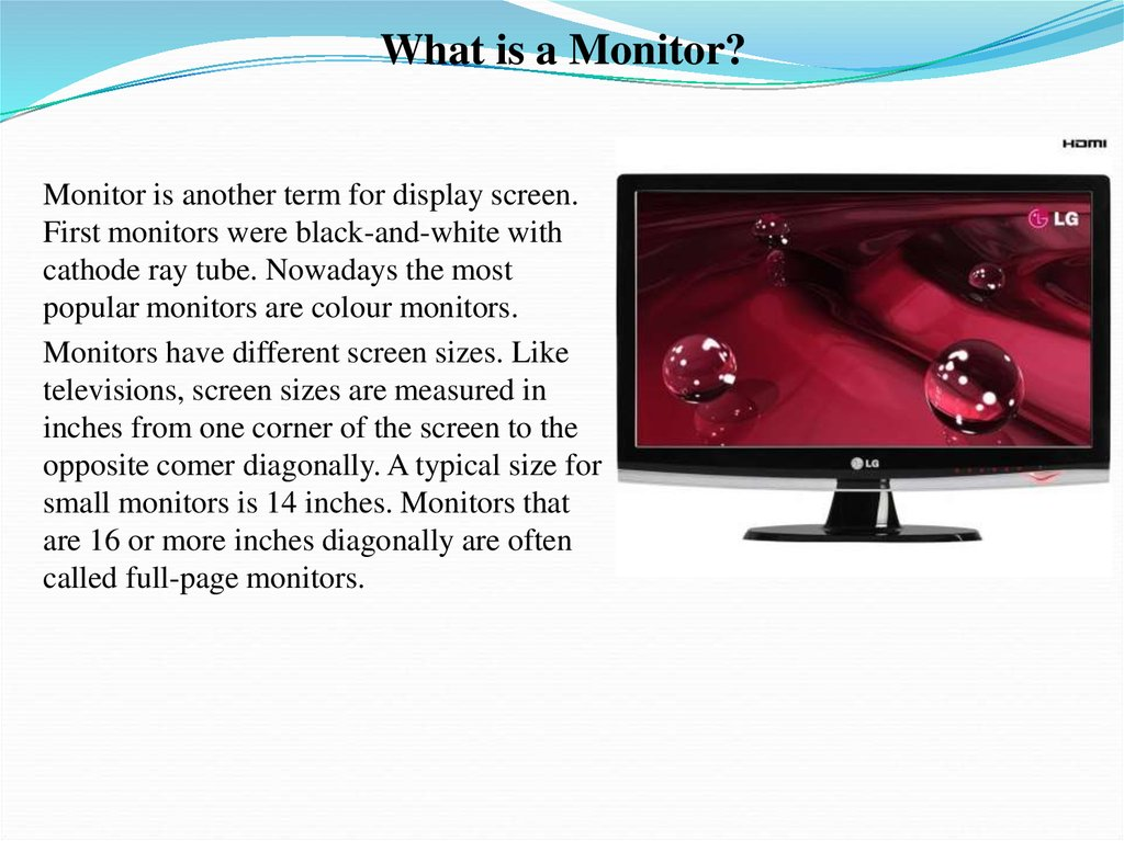 What is a Monitor?