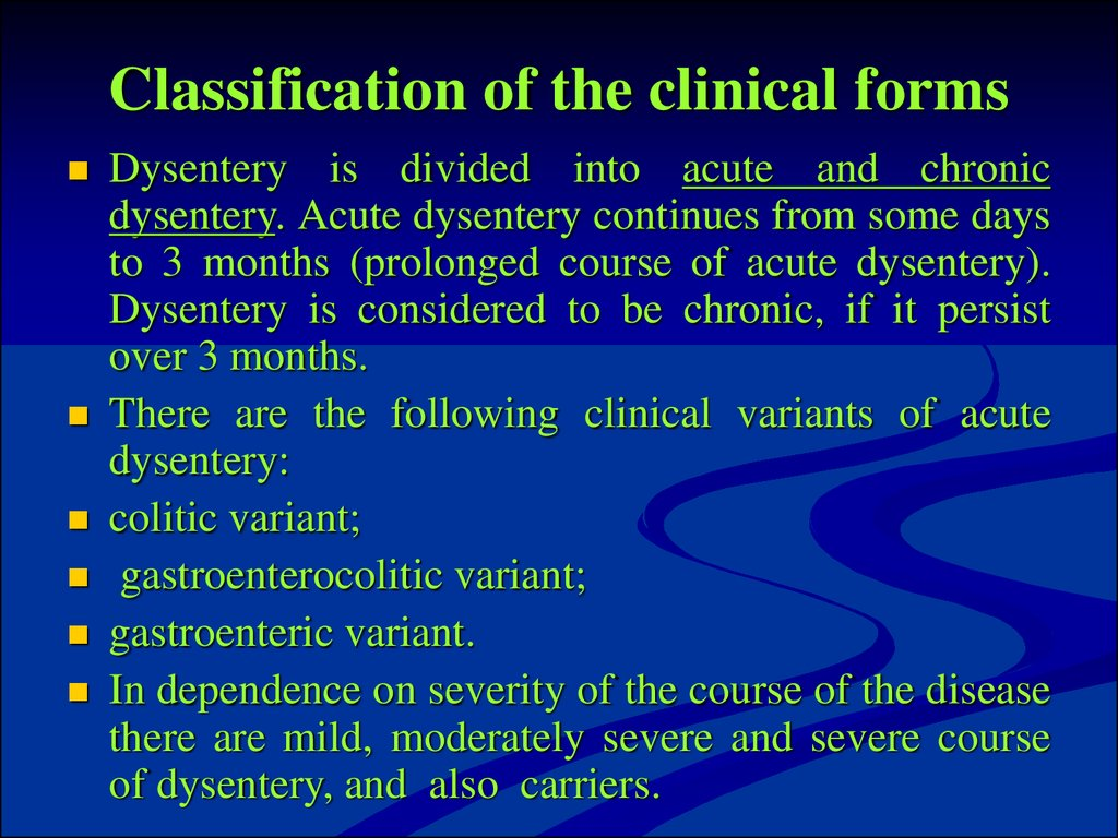 Classification of the clinical forms