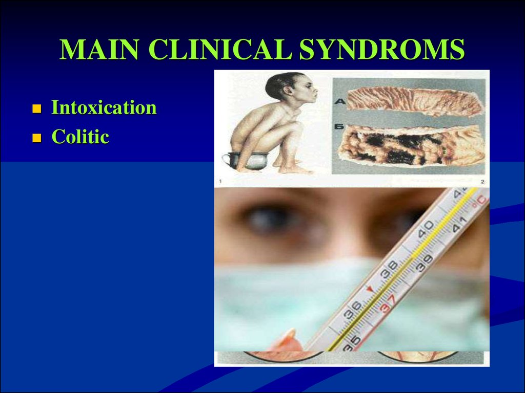 MAIN CLINICAL SYNDROMS