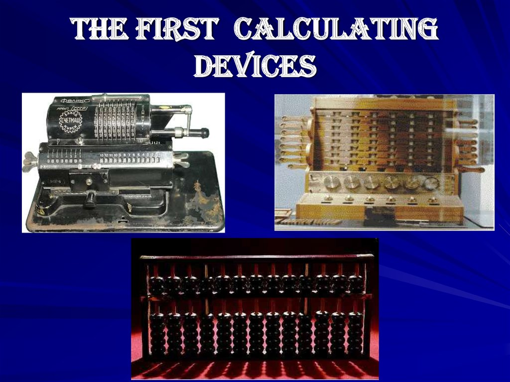 The first calculating devices