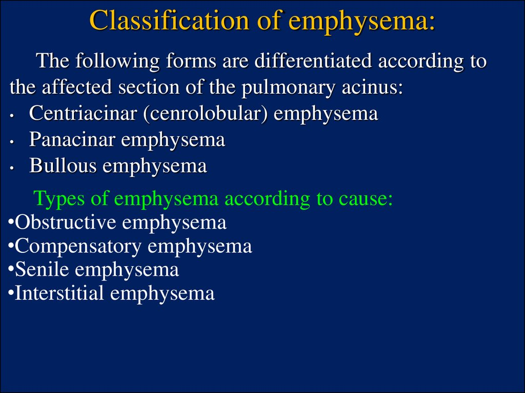 Classification of emphysema: