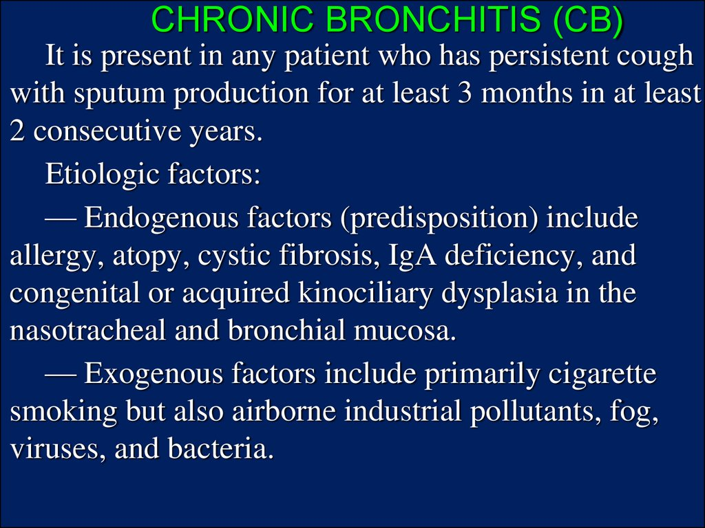 CHRONIC BRONCHITIS (CB)