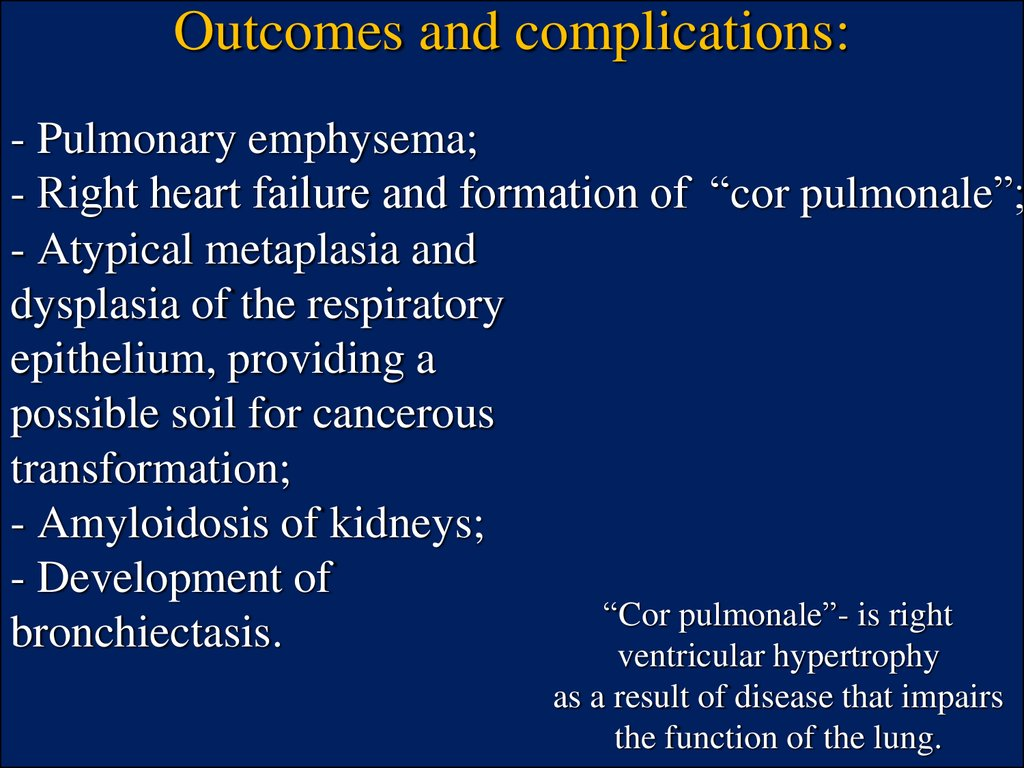 Outcomes and complications: