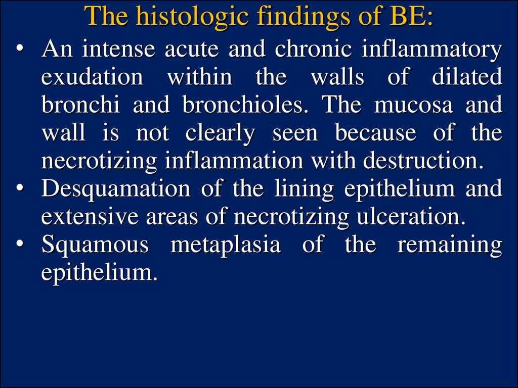 The histologic findings of BE: