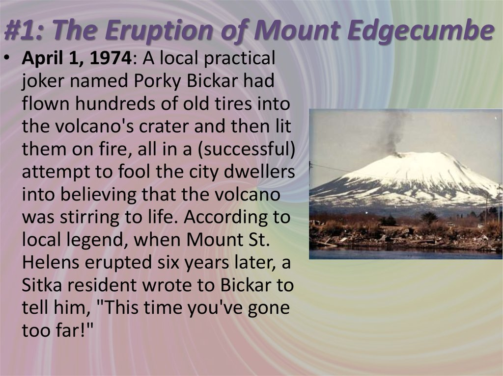 #1: The Eruption of Mount Edgecumbe