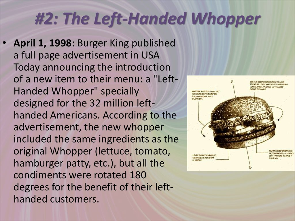 #2: The Left-Handed Whopper