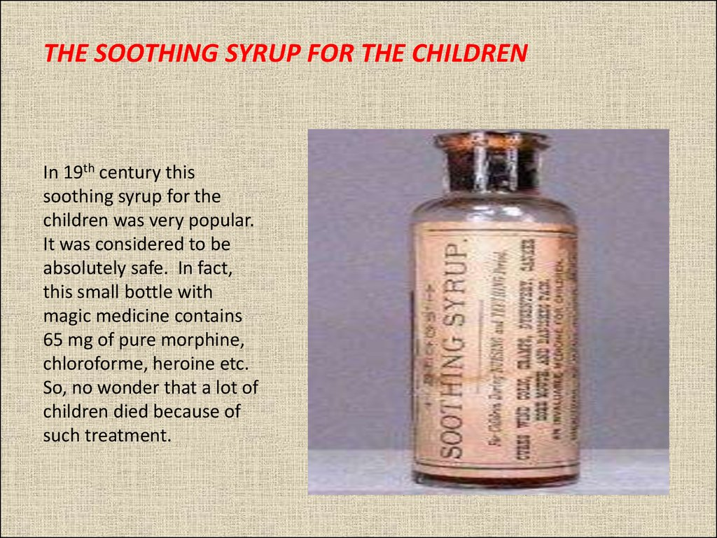 THE SOOTHING SYRUP FOR THE CHILDREN