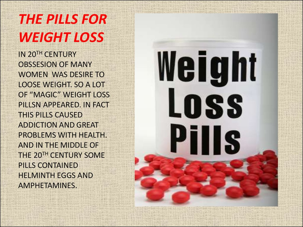 THE PILLS FOR WEIGHT LOSS