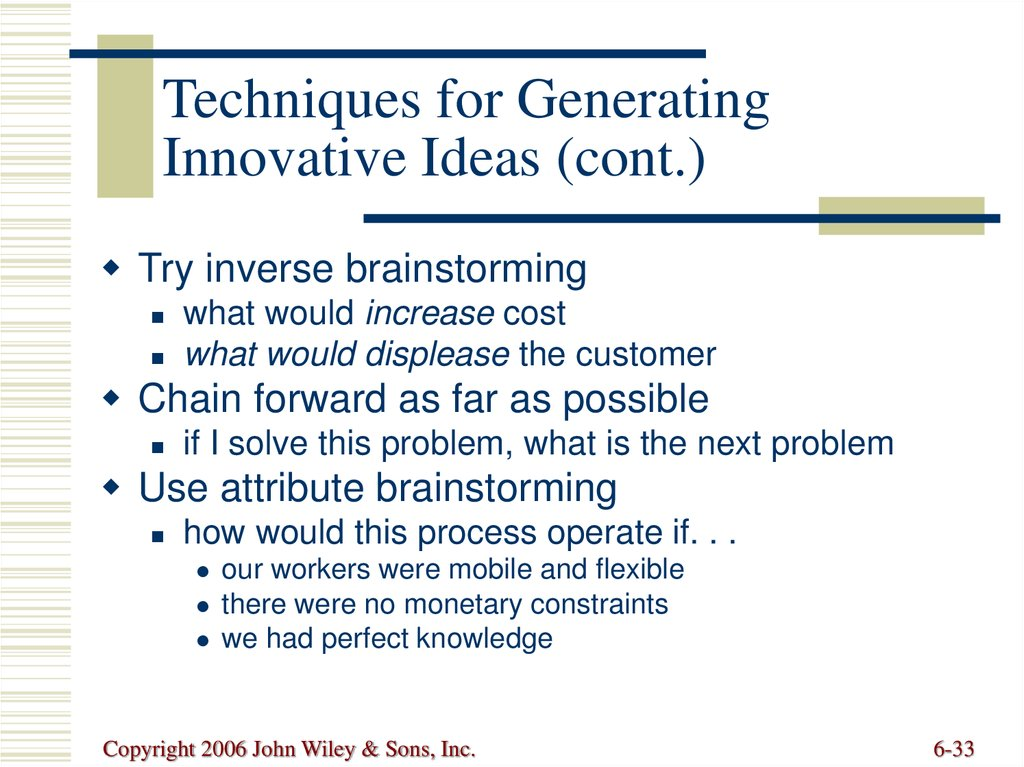 Techniques for Generating Innovative Ideas (cont.)