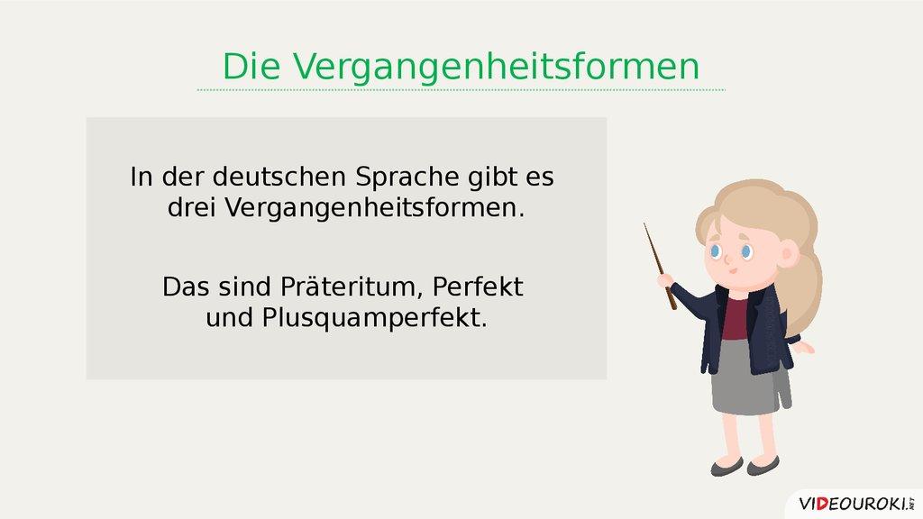Die Vergangenheitsformen - online presentation