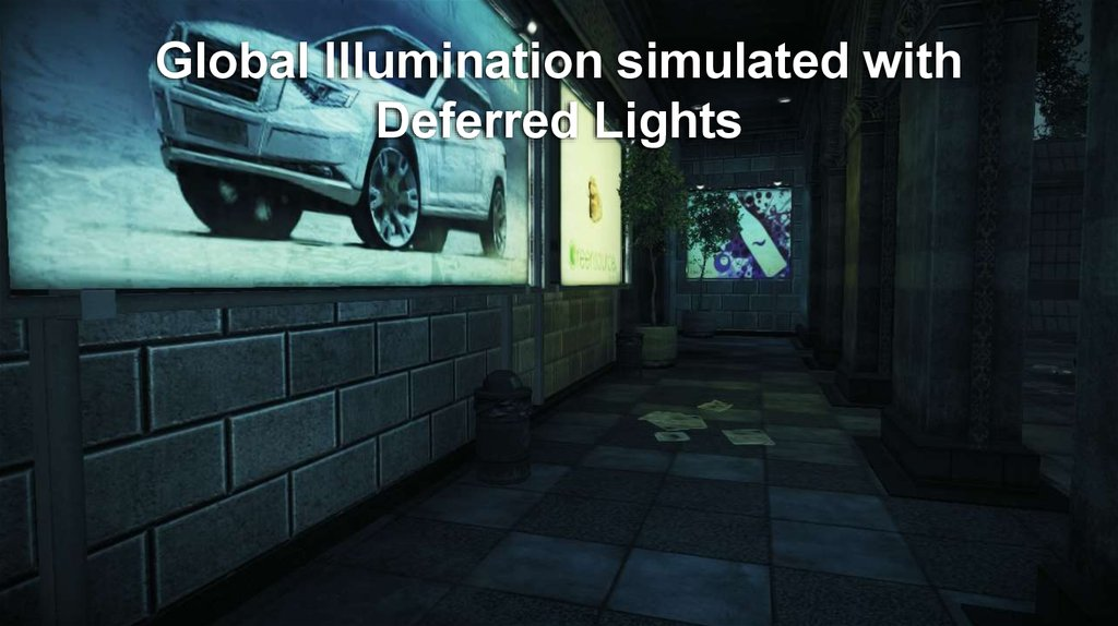 Global Illumination simulated with Deferred Lights