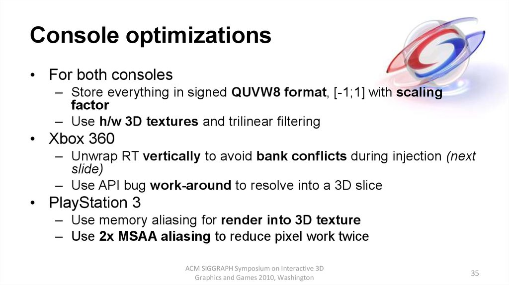 Console optimizations