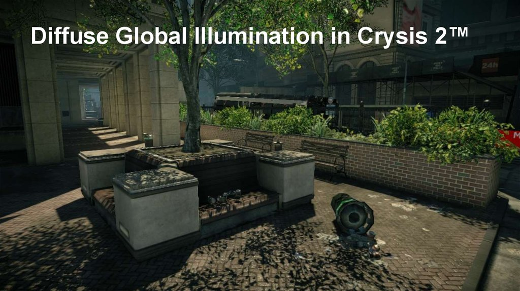 Diffuse Global Illumination in Crysis 2™