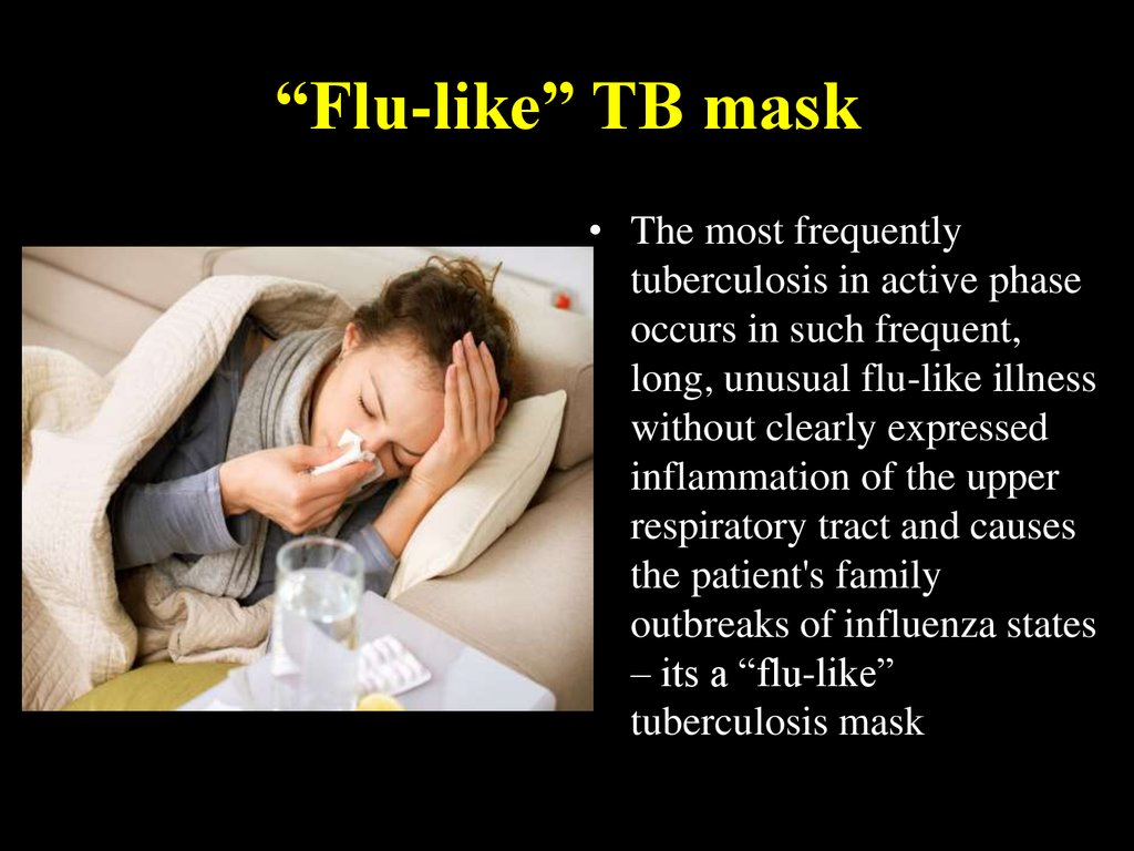 """Flu-like"" TB mask"