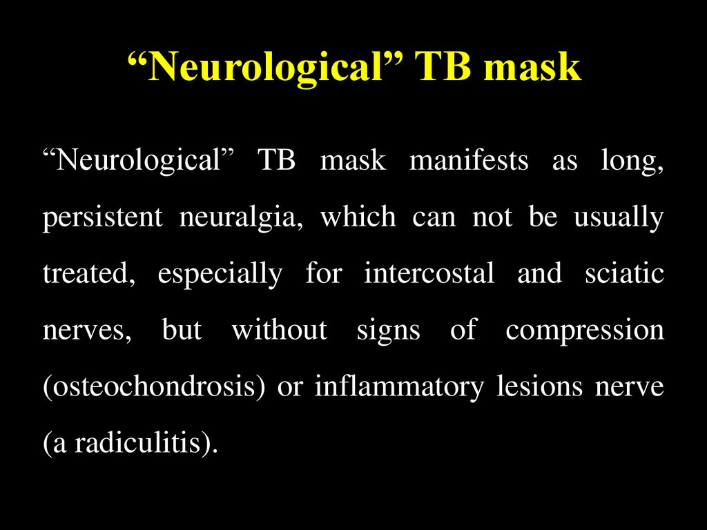 """Neurological"" TB mask"