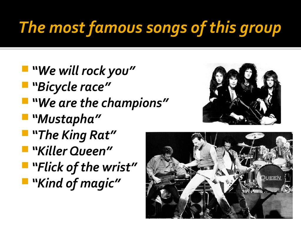 The most famous songs of this group