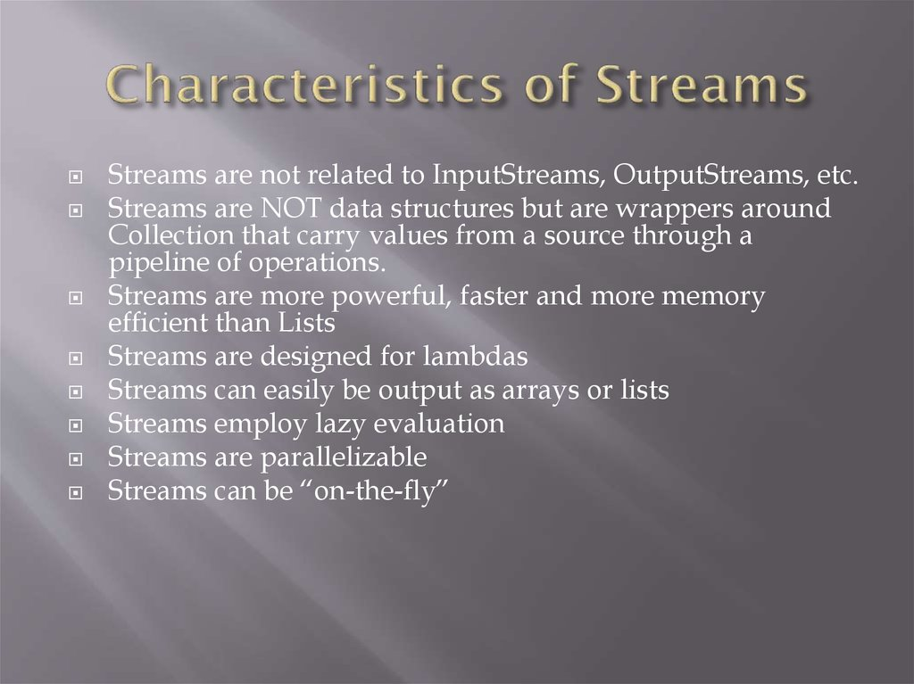 Characteristics of Streams