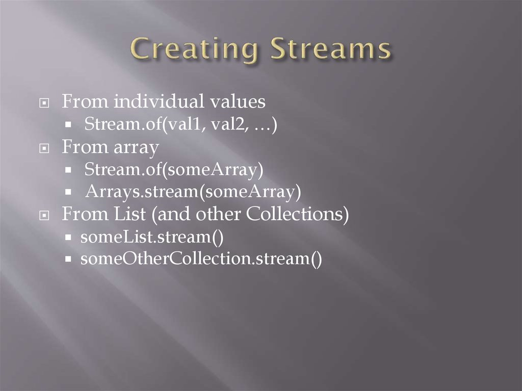 Creating Streams