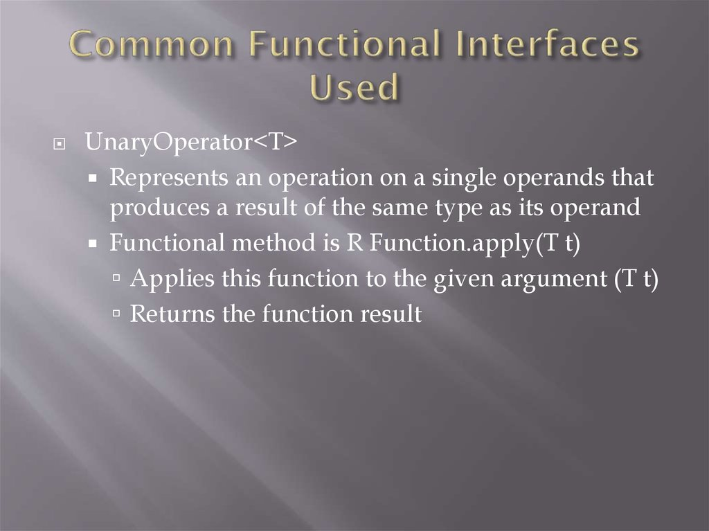 Common Functional Interfaces Used