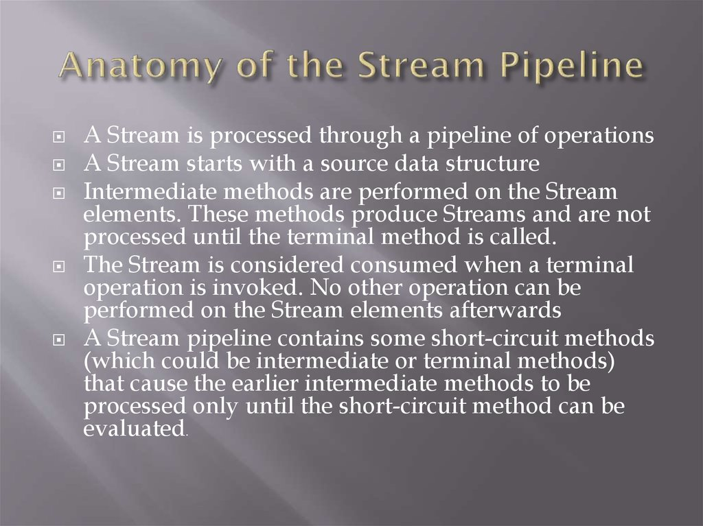 Anatomy of the Stream Pipeline