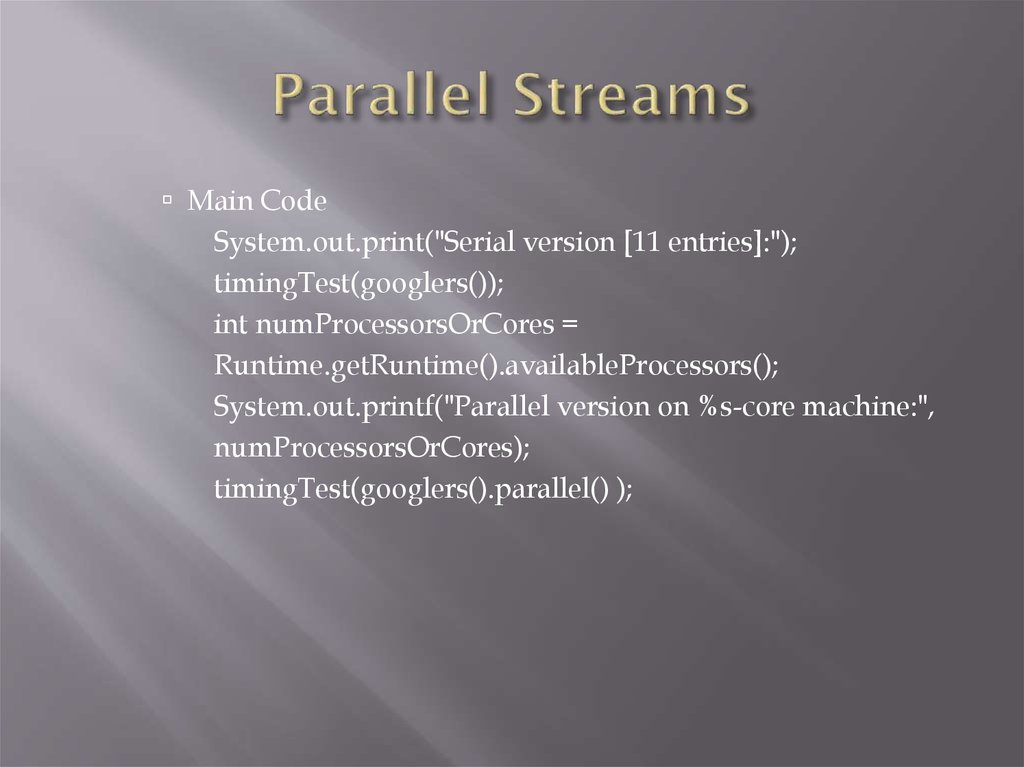 Parallel Streams