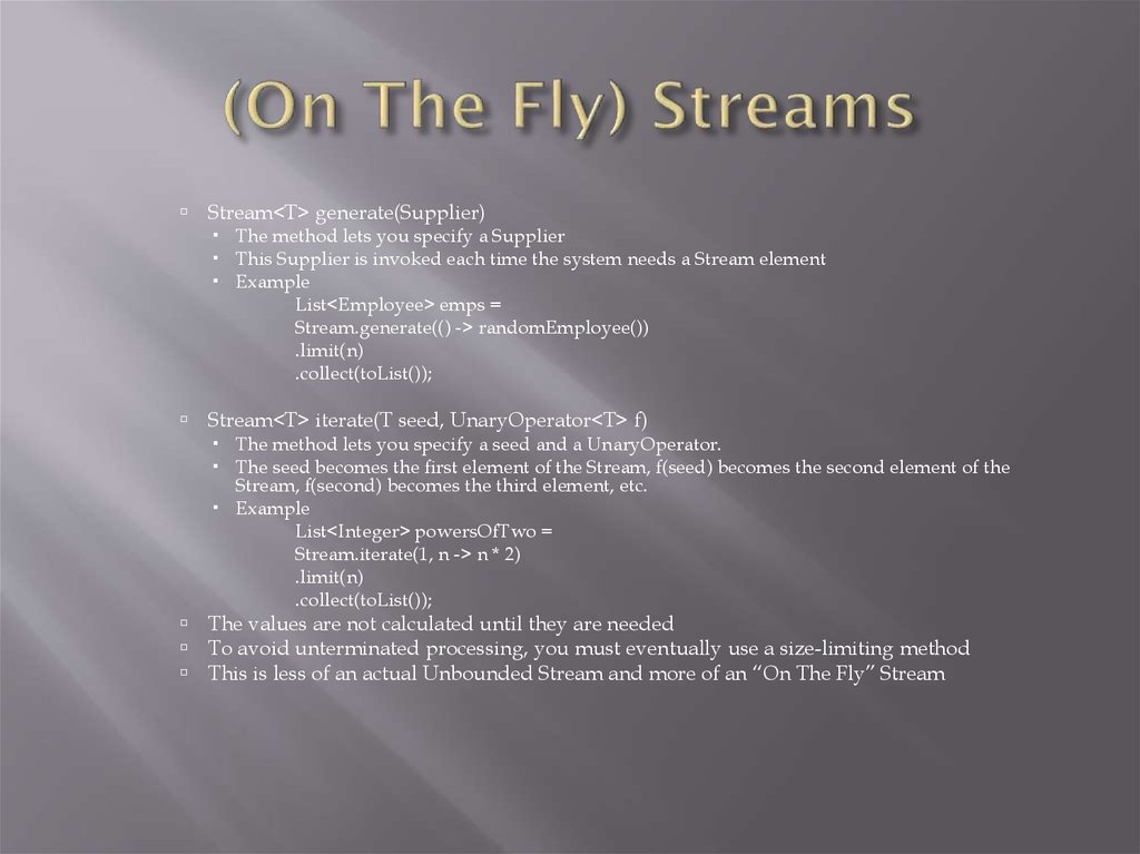 (On The Fly) Streams