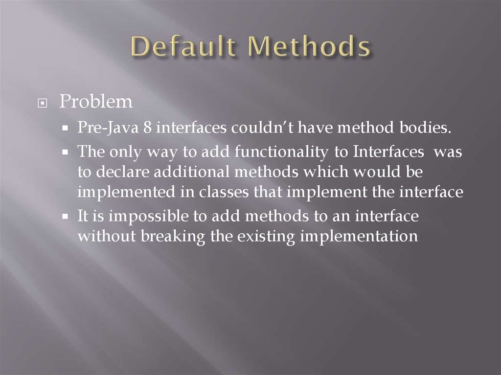 Default Methods