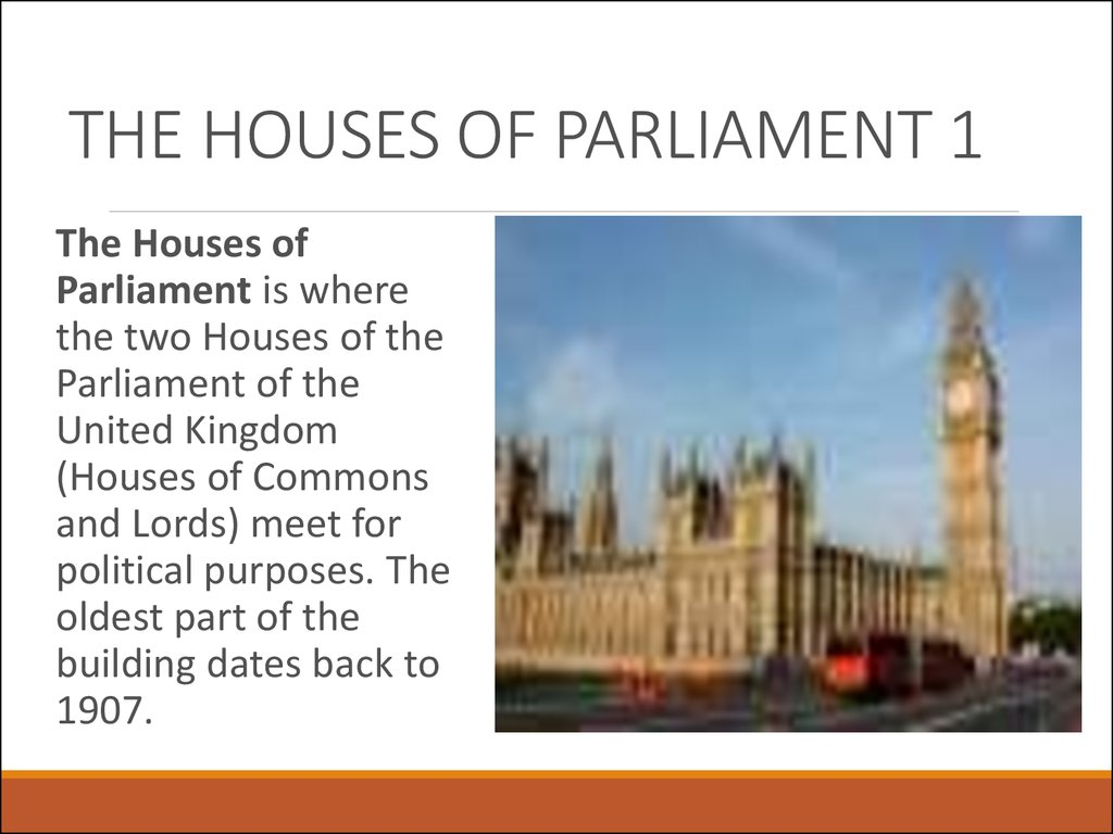 THE HOUSES OF PARLIAMENT 1