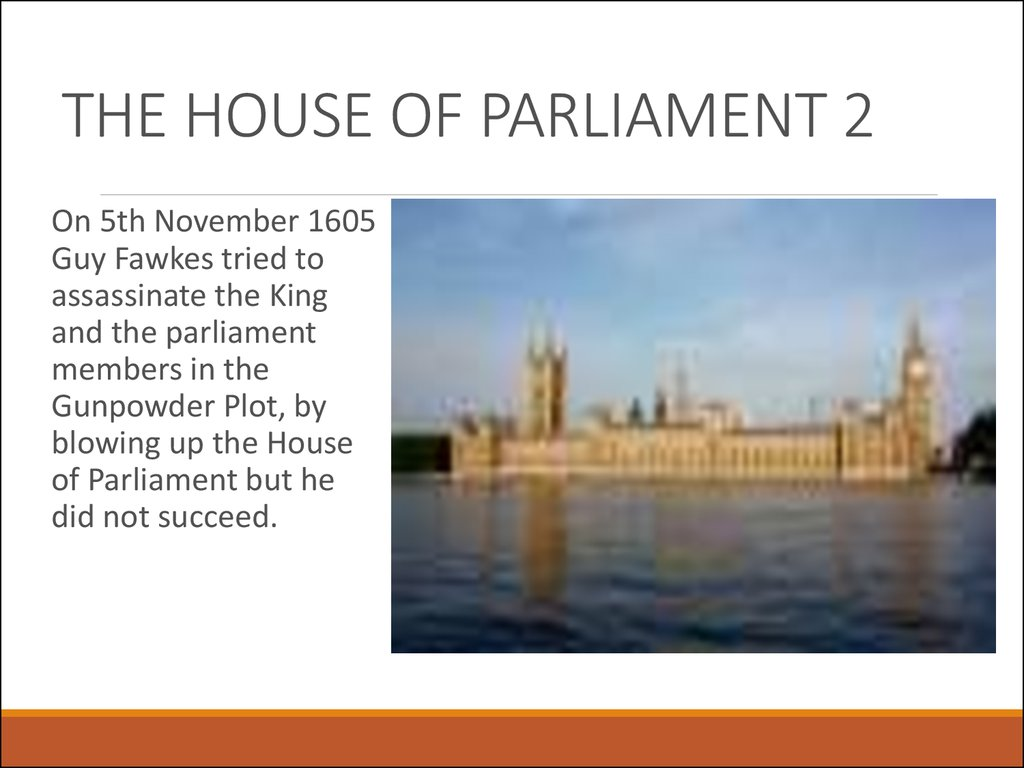THE HOUSE OF PARLIAMENT 2