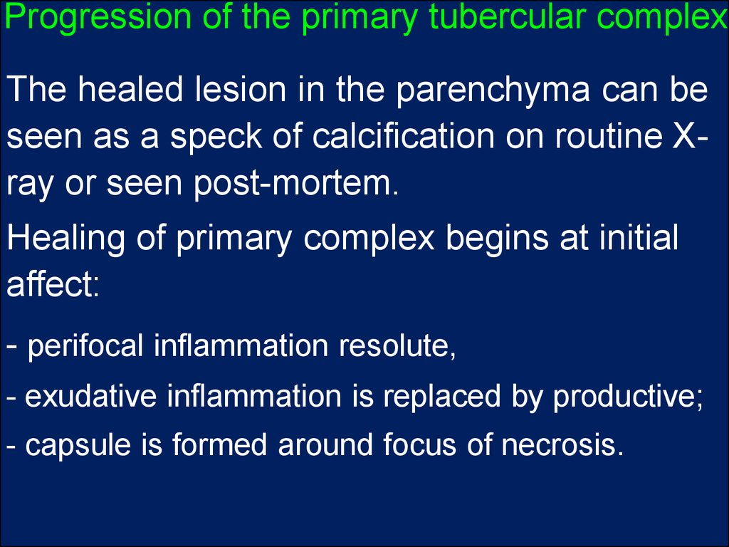 Progression of the primary tubercular complex