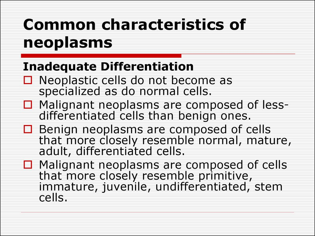 Common characteristics of neoplasms