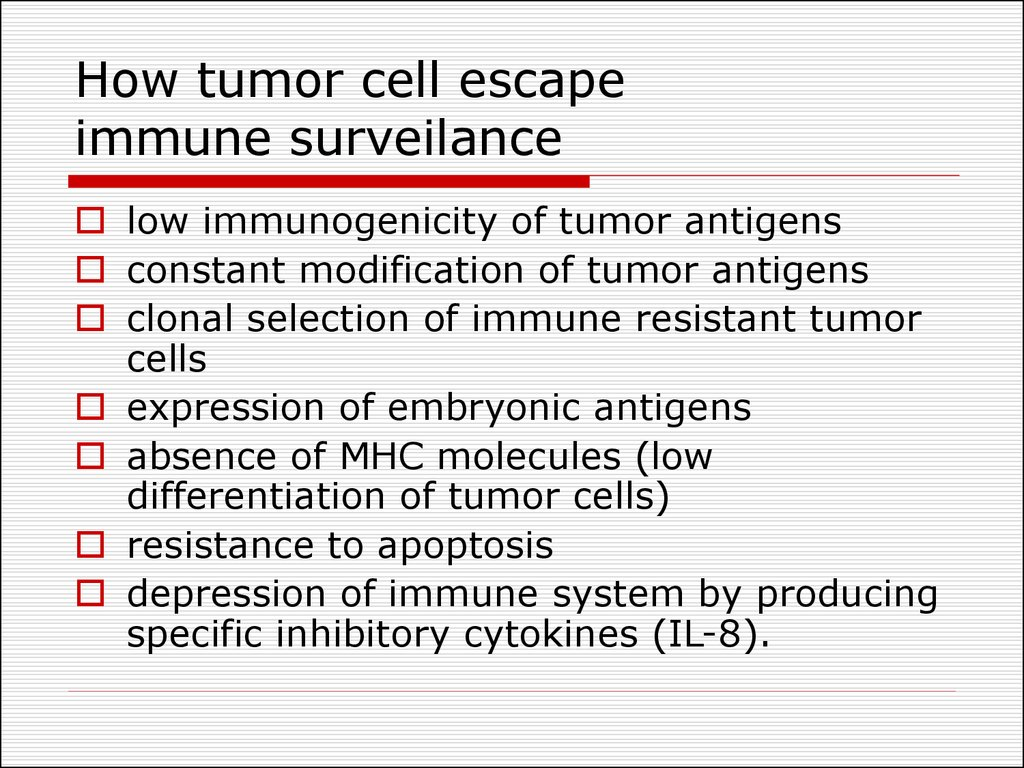 How tumor cell escape immune surveilance