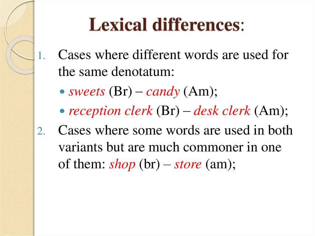 Lexical differences: