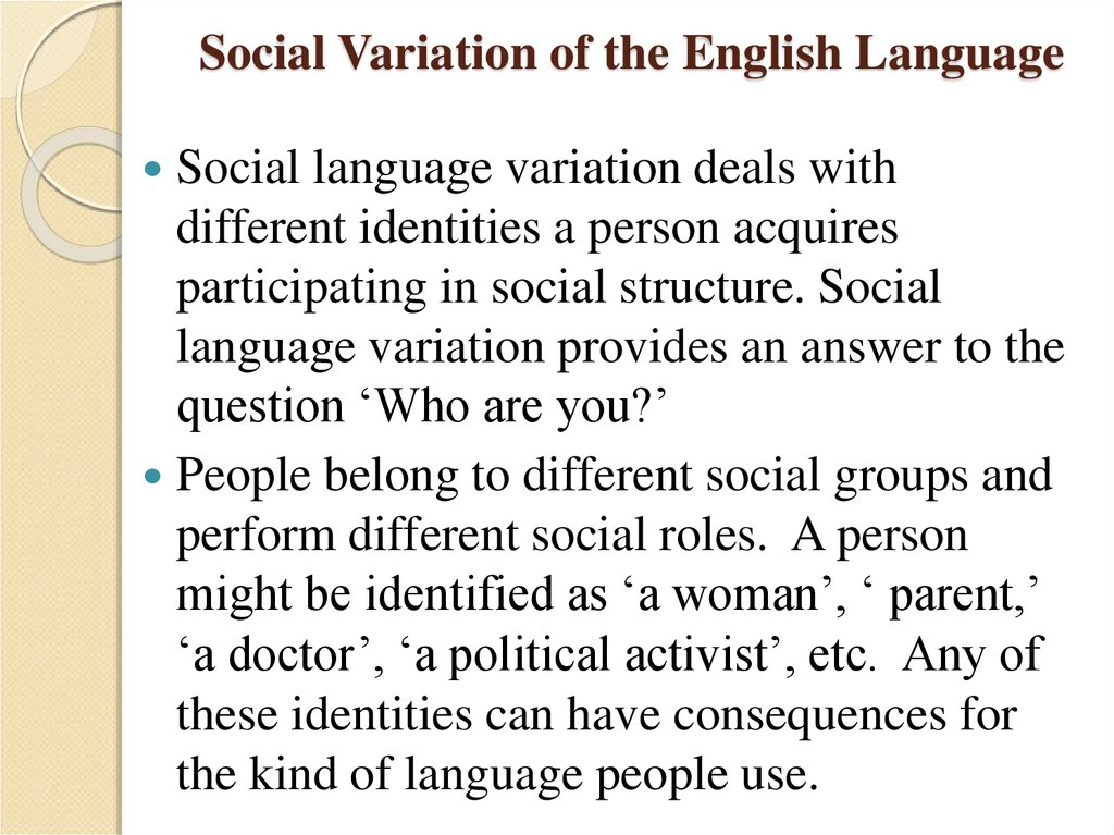 Social Variation of the English Language