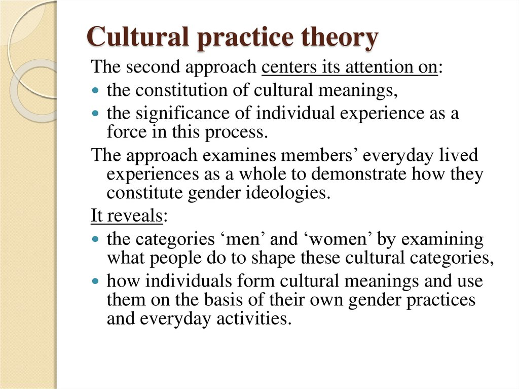Cultural practice theory