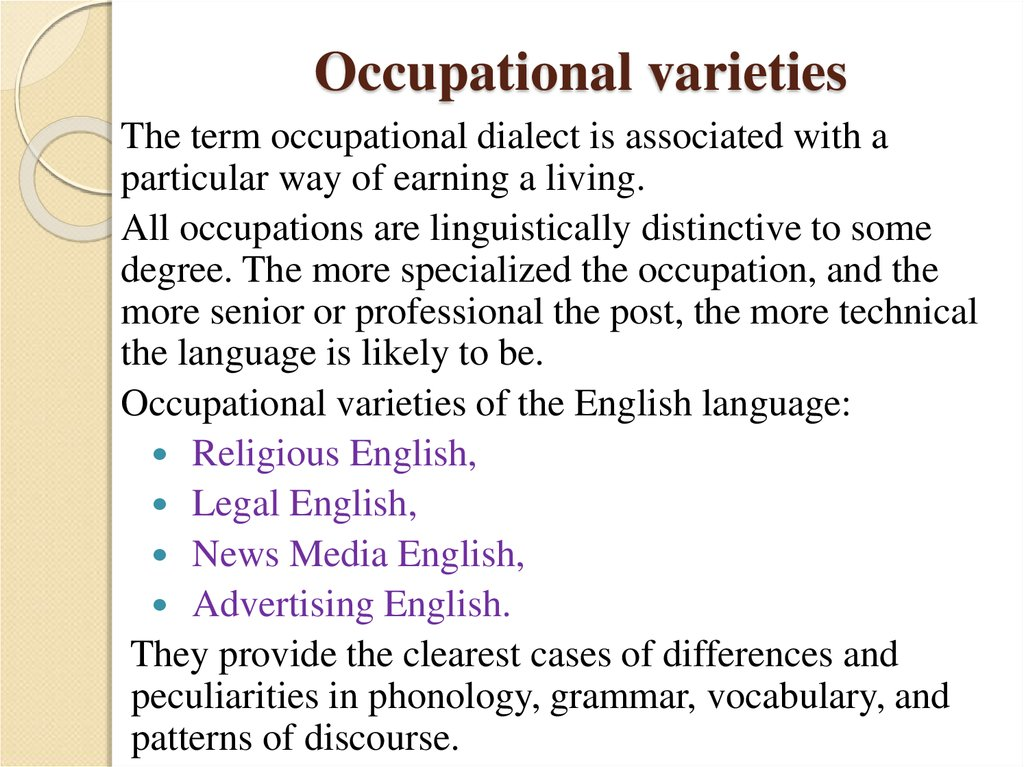 Occupational varieties