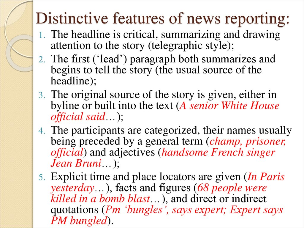 Distinctive features of news reporting: