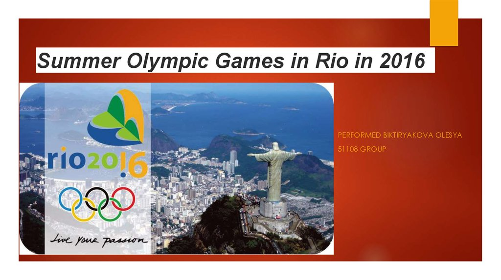 Summer Olympic Games in Rio in 2016