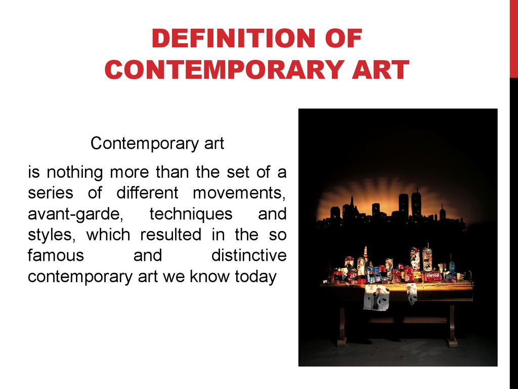 Definition of Contemporary Art