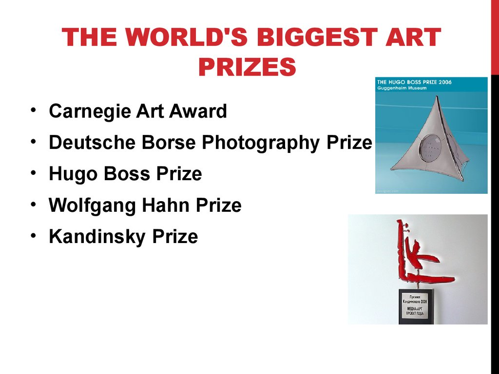 The World's Biggest Art Prizes