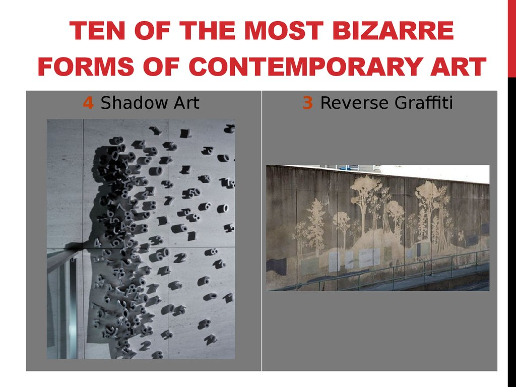 Ten of the Most Bizarre Forms of Contemporary Art