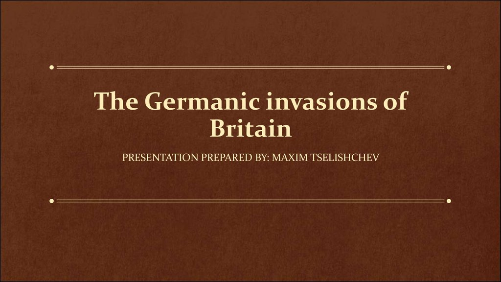 The Germanic invasions of Britain