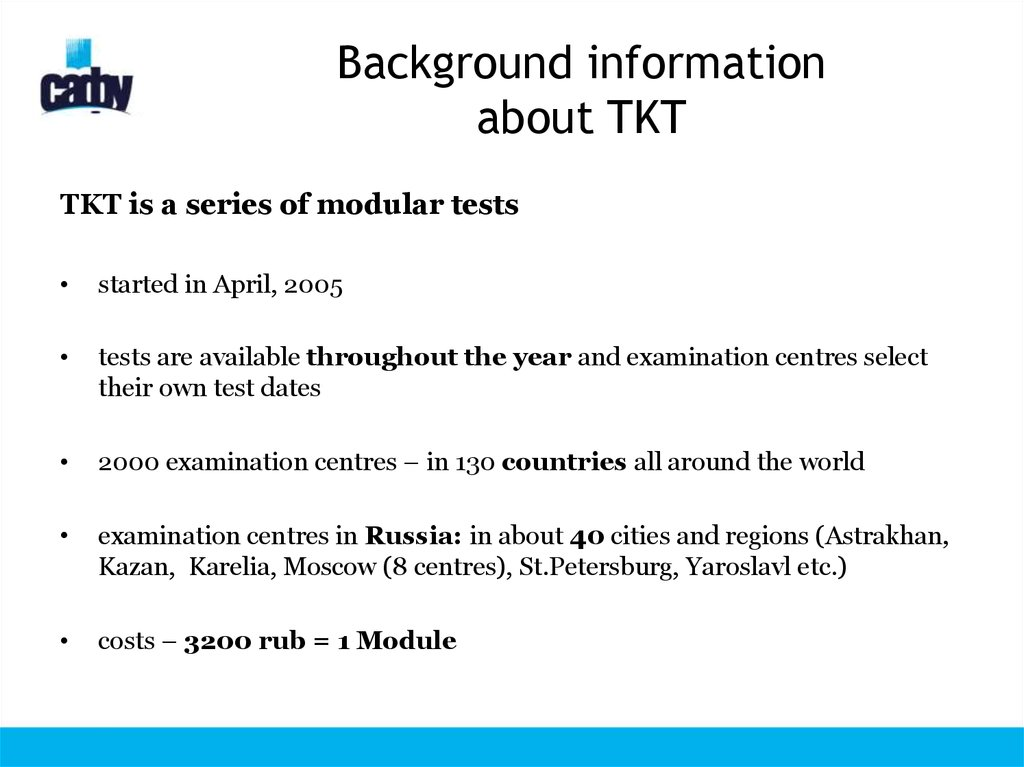 Background information about TKT