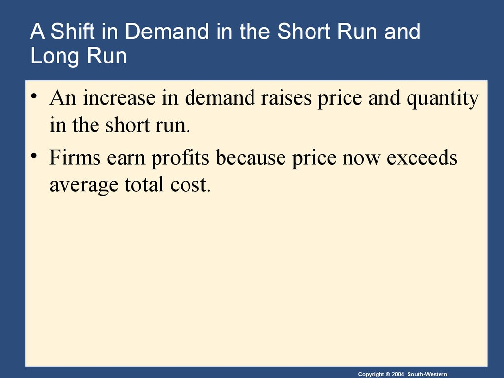 A Shift in Demand in the Short Run and Long Run