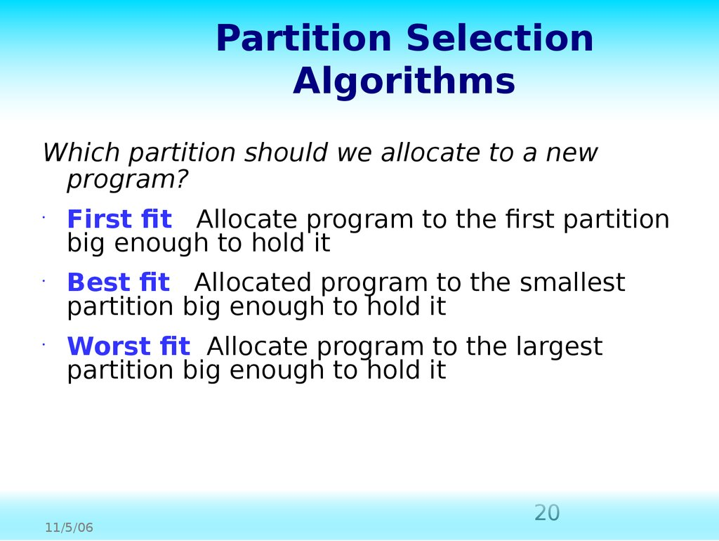 Partition Selection Algorithms