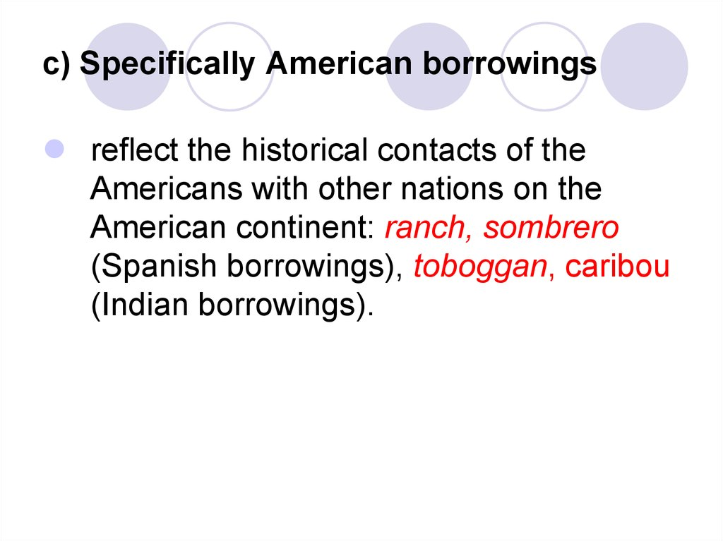 c) Specifically American borrowings