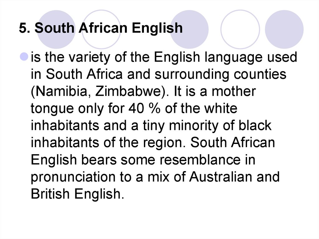 5. South African English