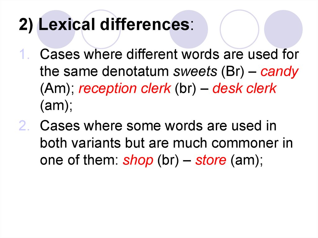 2) Lexical differences: